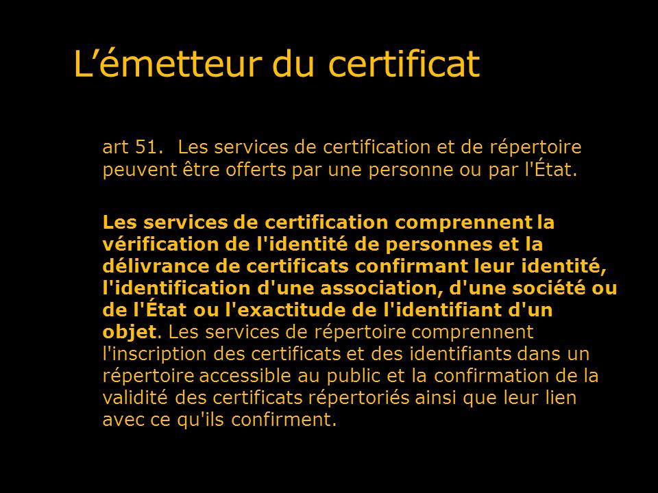 L'émetteur du certificat