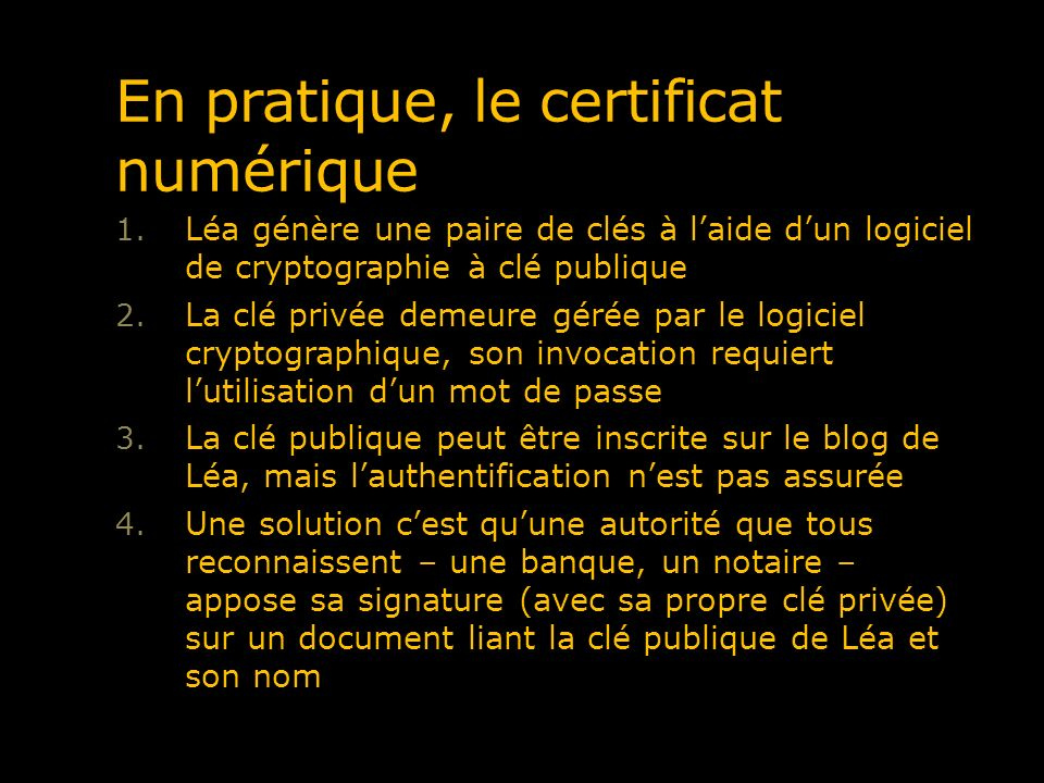 En pratique, le certificat numérique