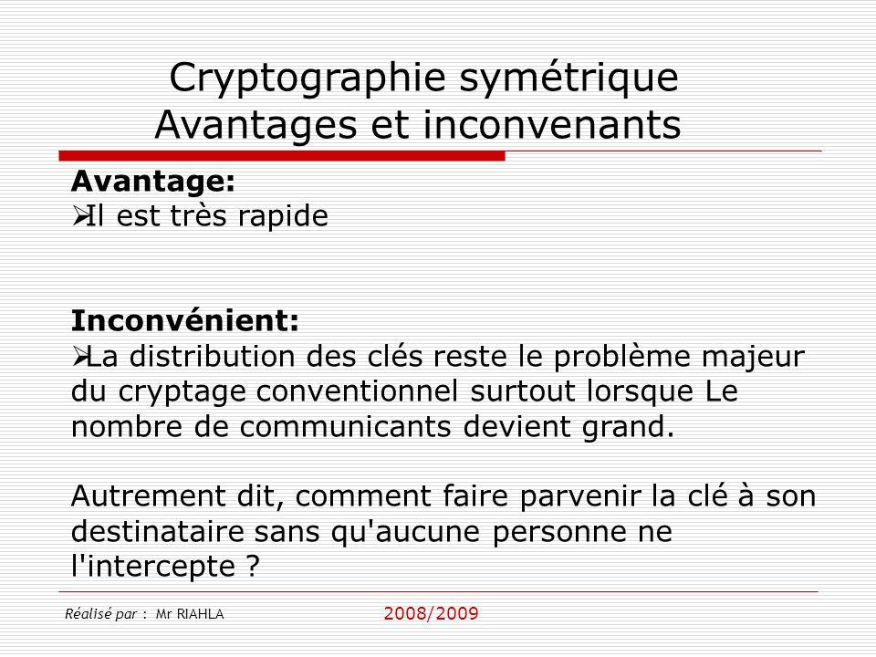 Cryptographie symétrique Avantages et inconvenants