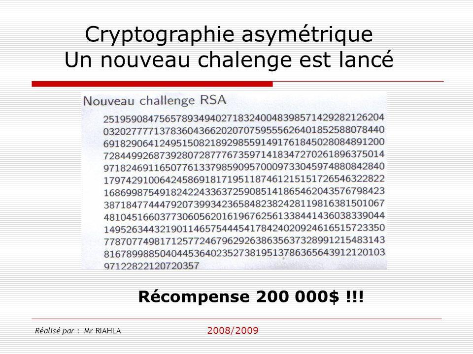 Cryptographie asymétrique Un nouveau chalenge est lancé