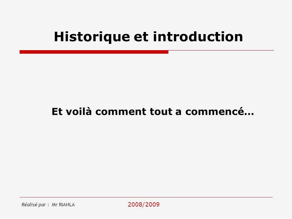 Historique et introduction