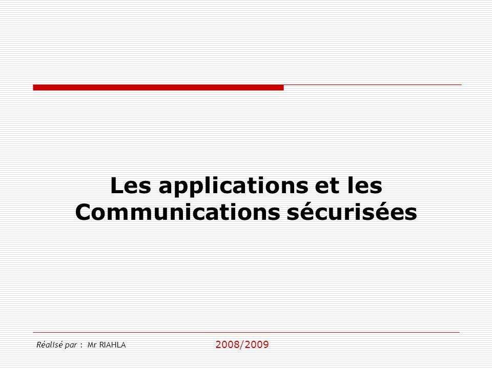 Les applications et les Communications sécurisées