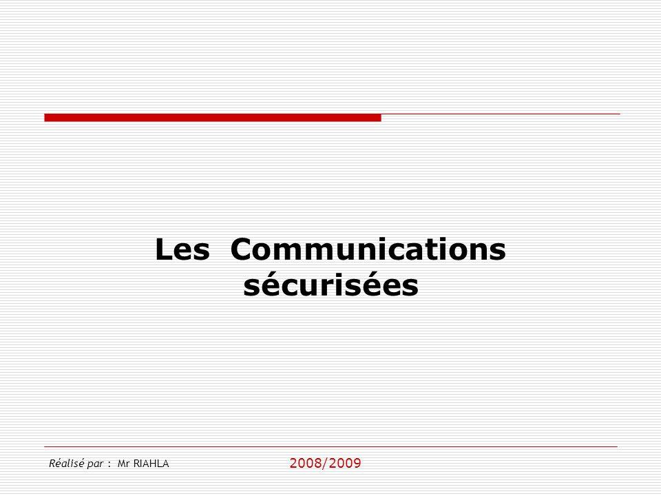 Les Communications sécurisées