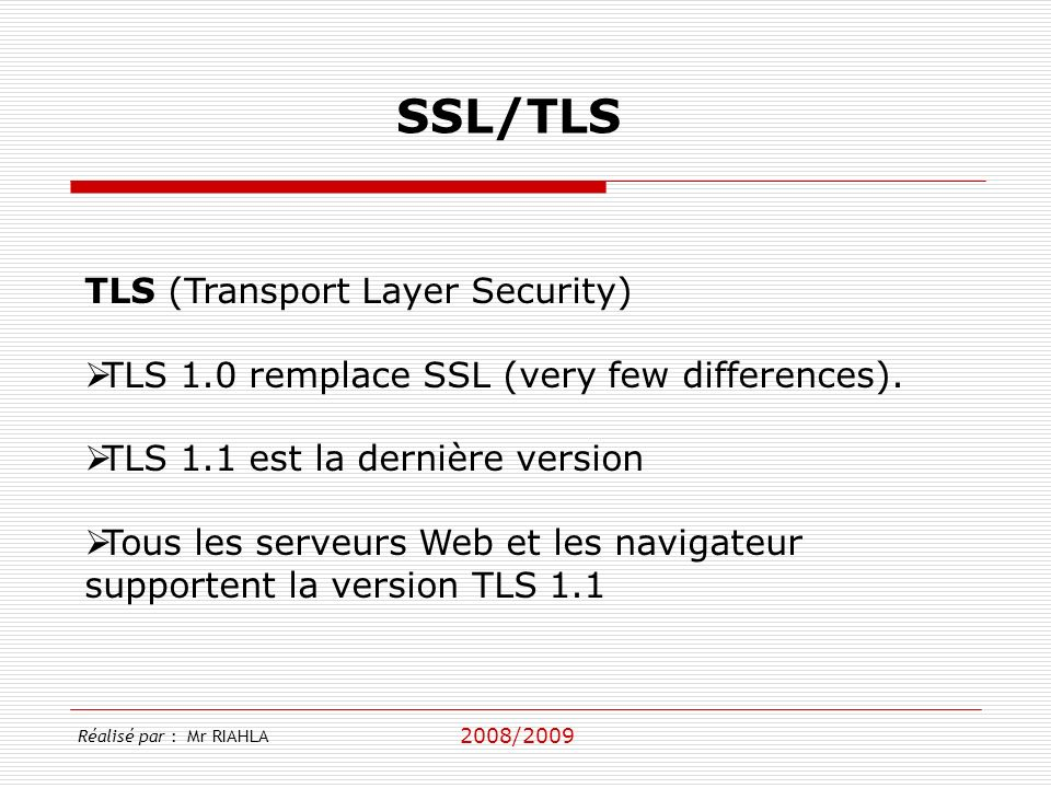 SSL/TLS TLS (Transport Layer Security)