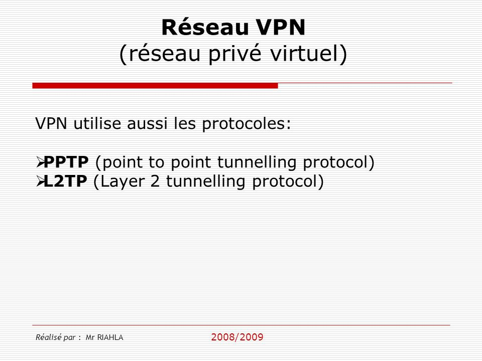 (réseau privé virtuel)