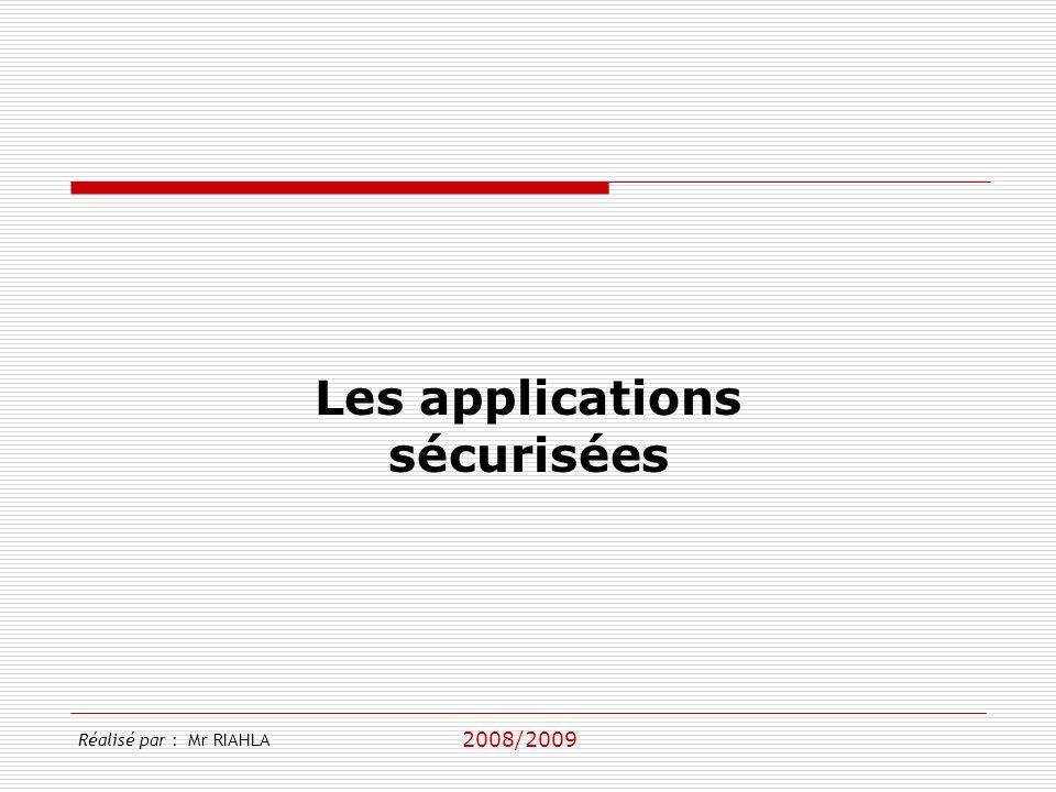 Les applications sécurisées