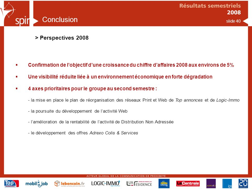 Conclusion > Perspectives 2008