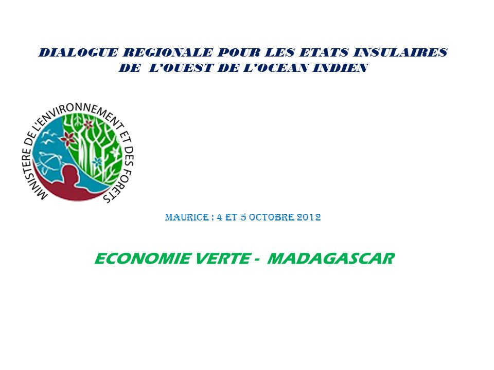 ECONOMIE VERTE - MADAGASCAR