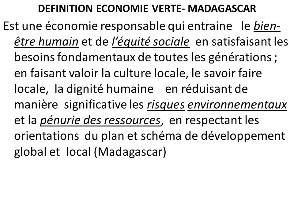 DEFINITION ECONOMIE VERTE- MADAGASCAR