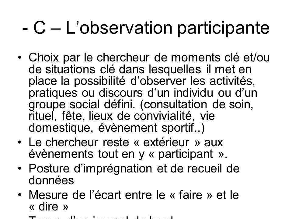 - C – L'observation participante