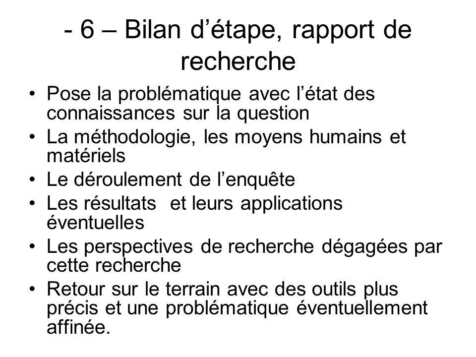 - 6 – Bilan d'étape, rapport de recherche