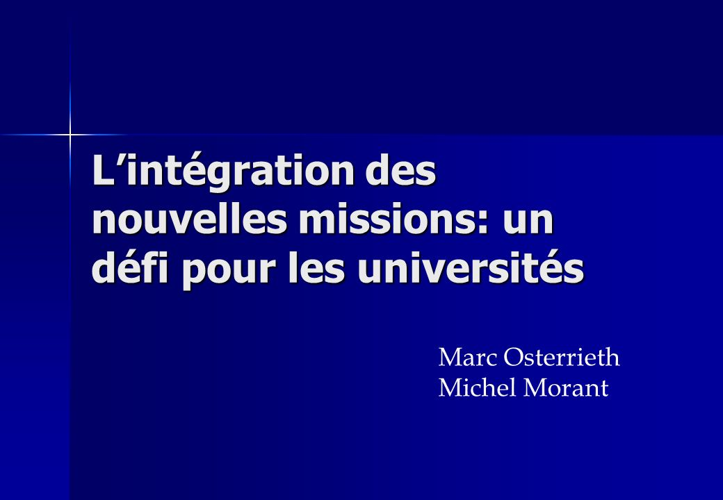 L'intégration des nouvelles missions: un défi pour les universités