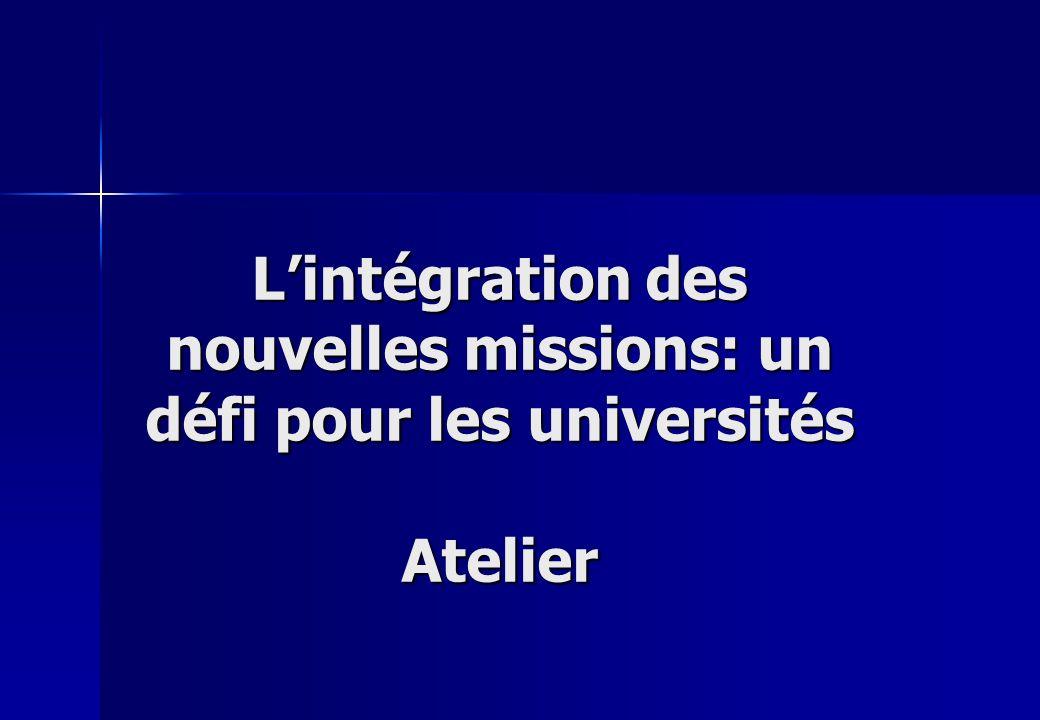 L'intégration des nouvelles missions: un défi pour les universités Atelier