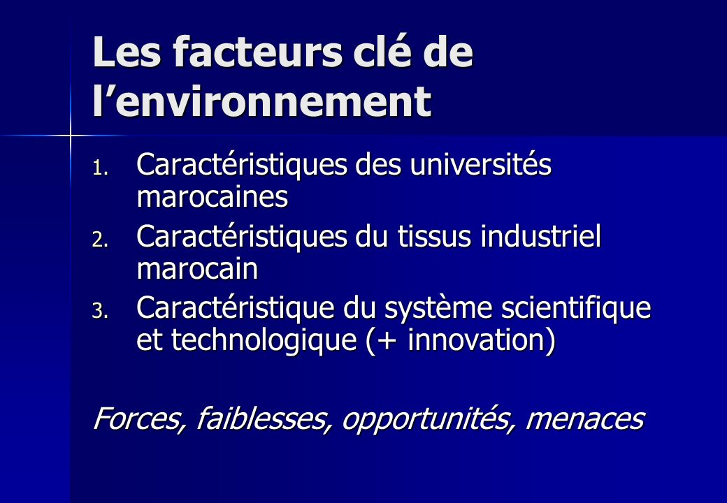 Les facteurs clé de l'environnement