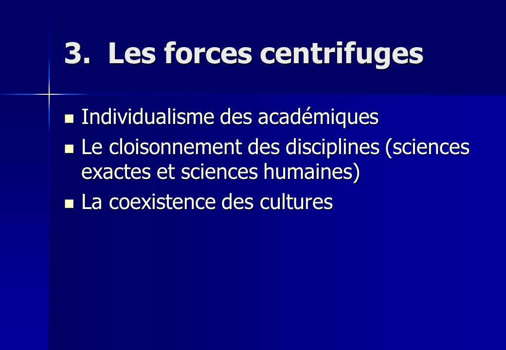 3. Les forces centrifuges