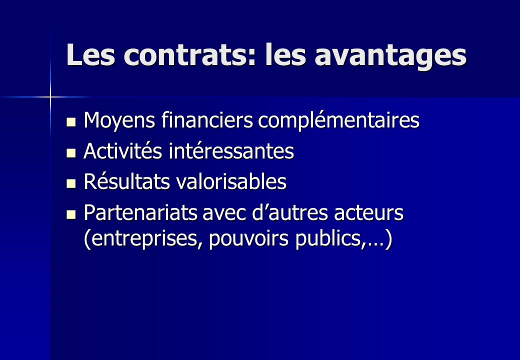 Les contrats: les avantages