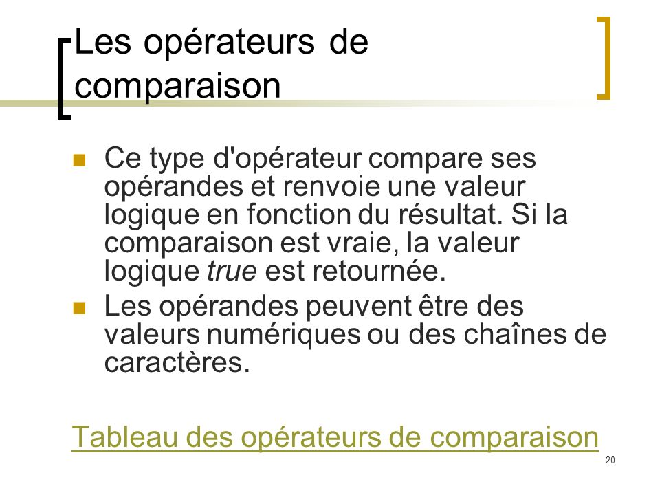 Les opérateurs de comparaison