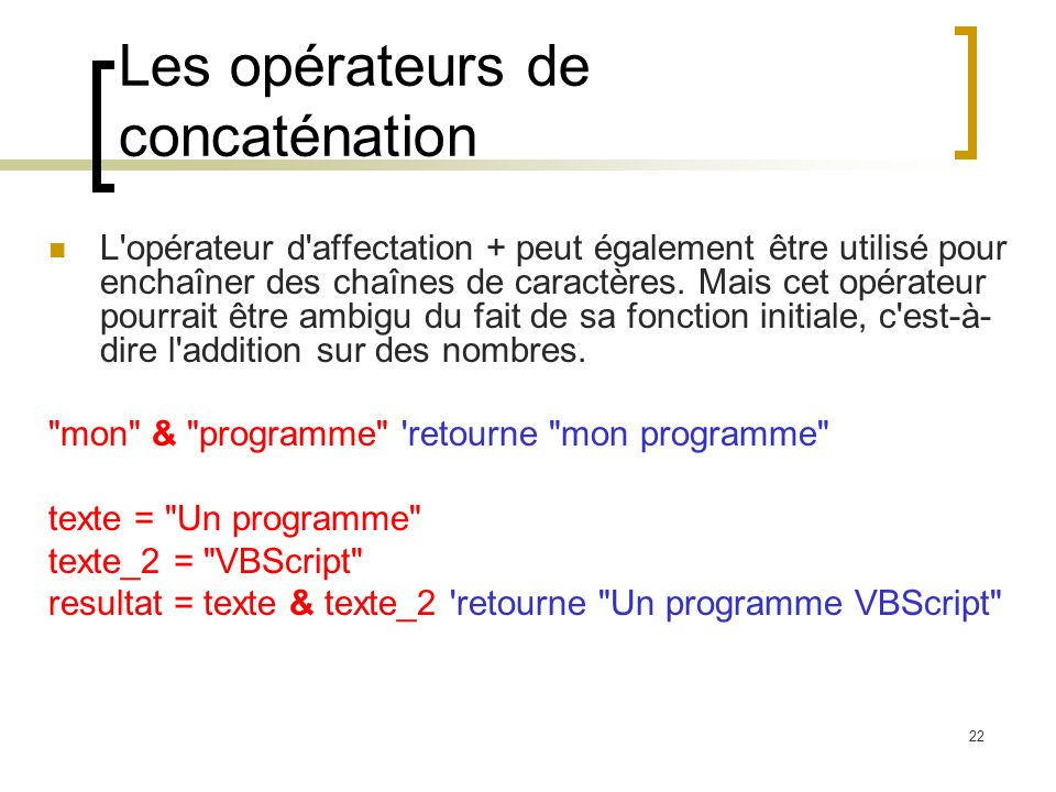 Les opérateurs de concaténation