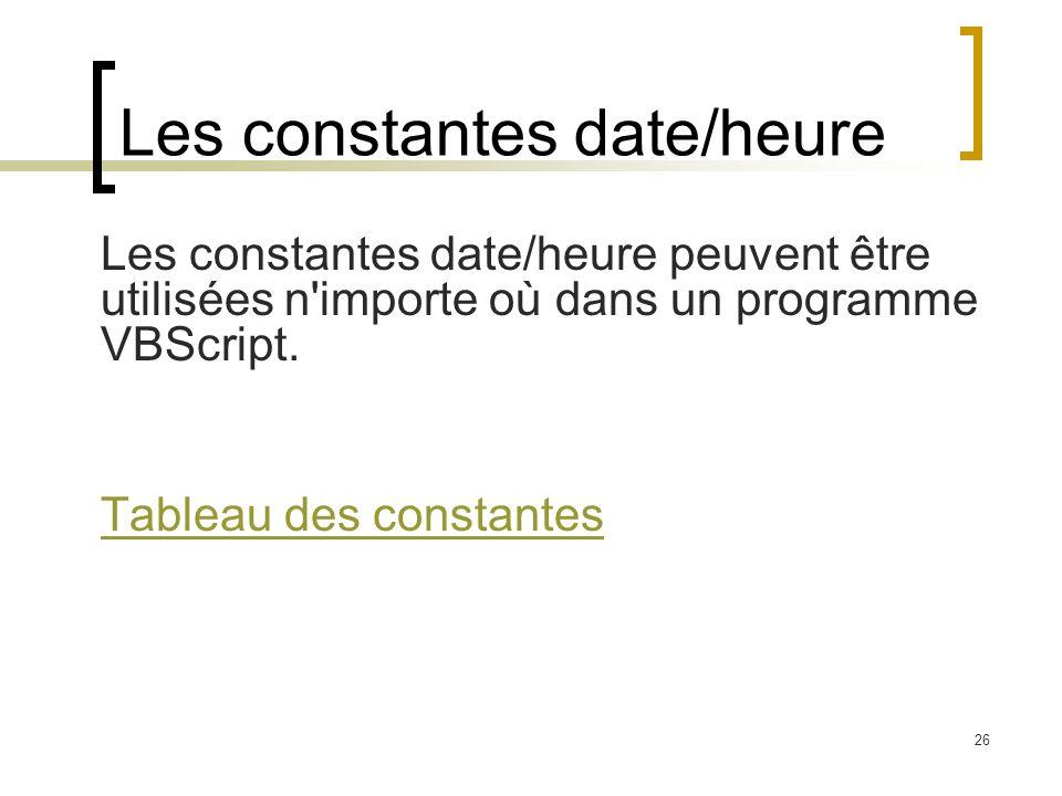 Les constantes date/heure