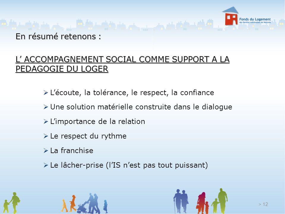 L' ACCOMPAGNEMENT SOCIAL COMME SUPPORT A LA PEDAGOGIE DU LOGER