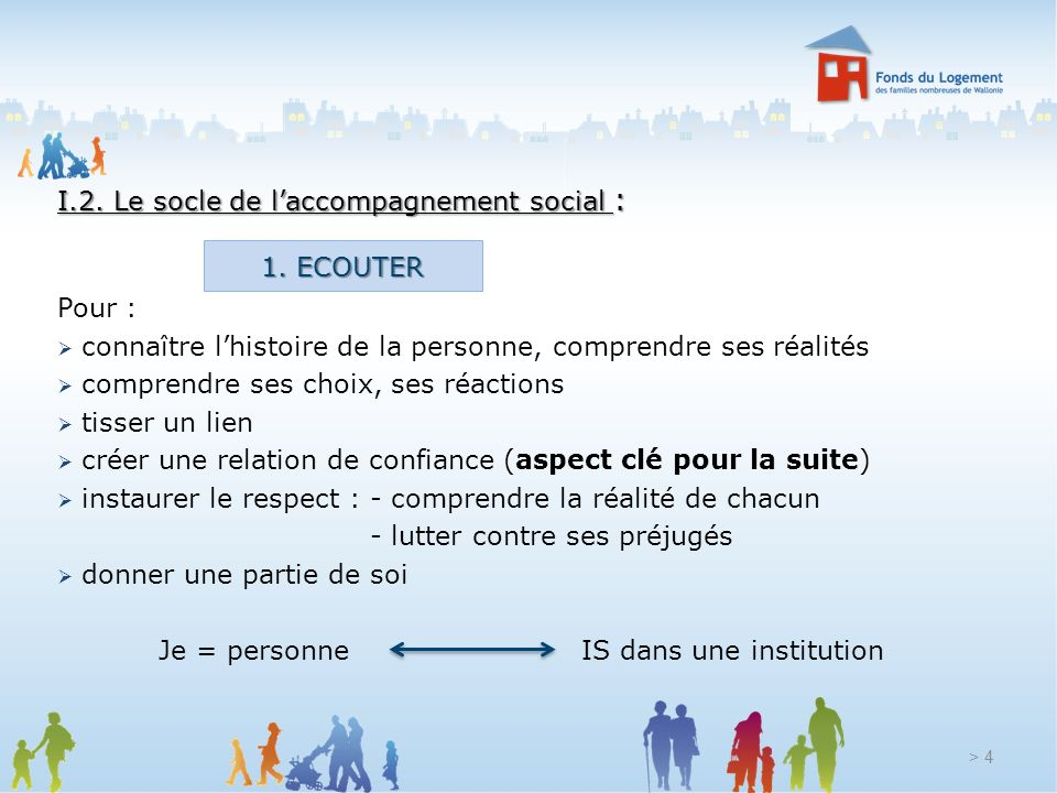 I.2. Le socle de l'accompagnement social :