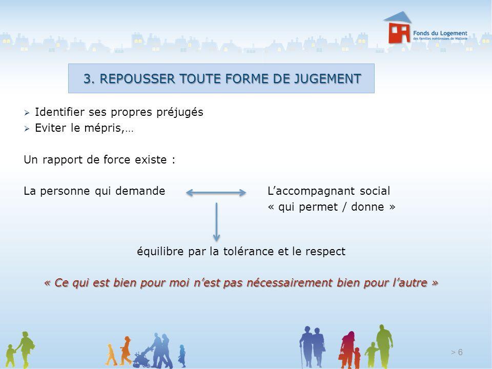 3. REPOUSSER TOUTE FORME DE JUGEMENT