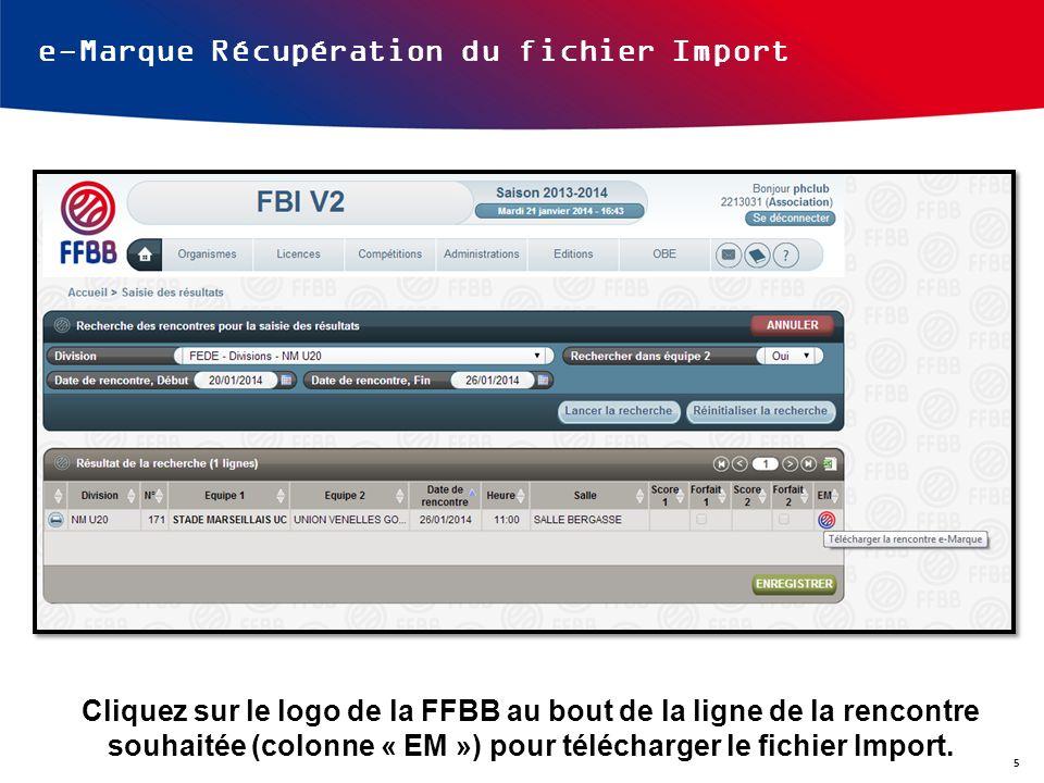 e-Marque Récupération du fichier Import