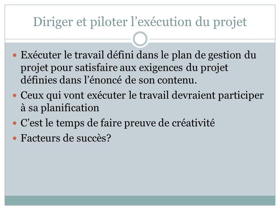 Diriger et piloter l'exécution du projet