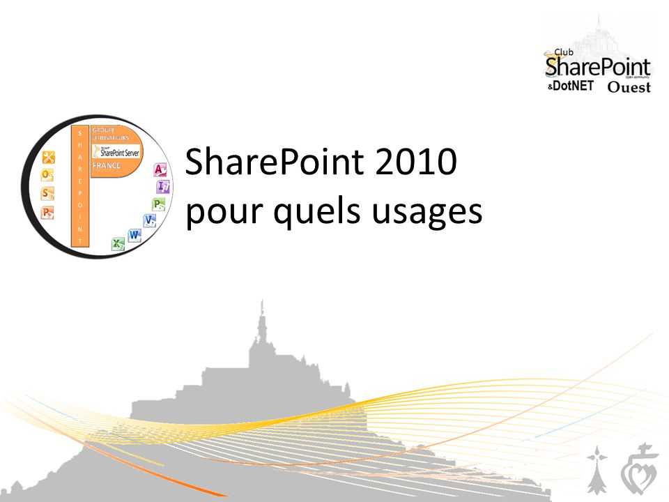 SharePoint 2010 pour quels usages