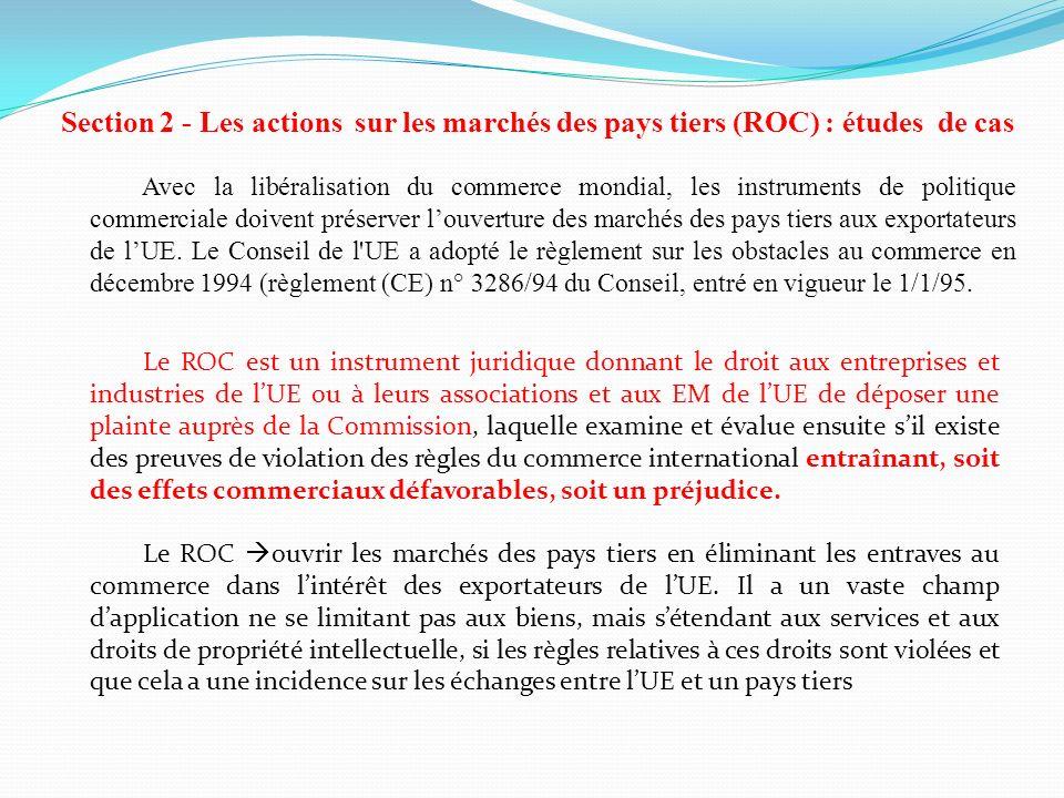Section 2 - Les actions sur les marchés des pays tiers (ROC) : études de cas