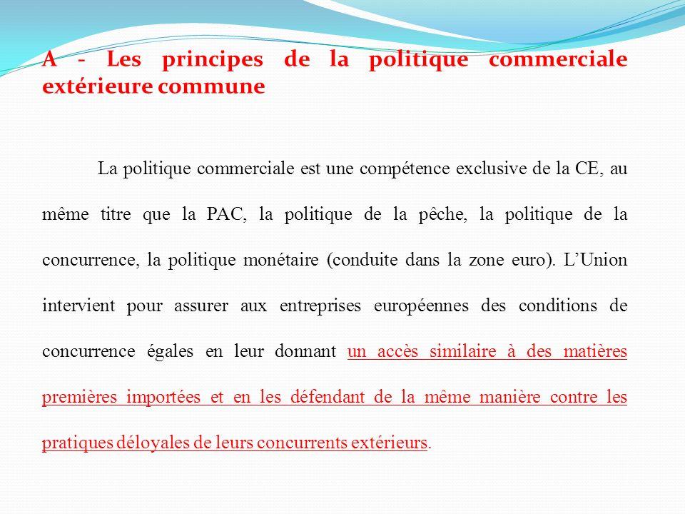 A - Les principes de la politique commerciale extérieure commune