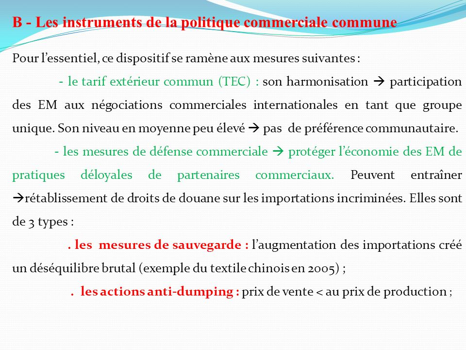 B - Les instruments de la politique commerciale commune