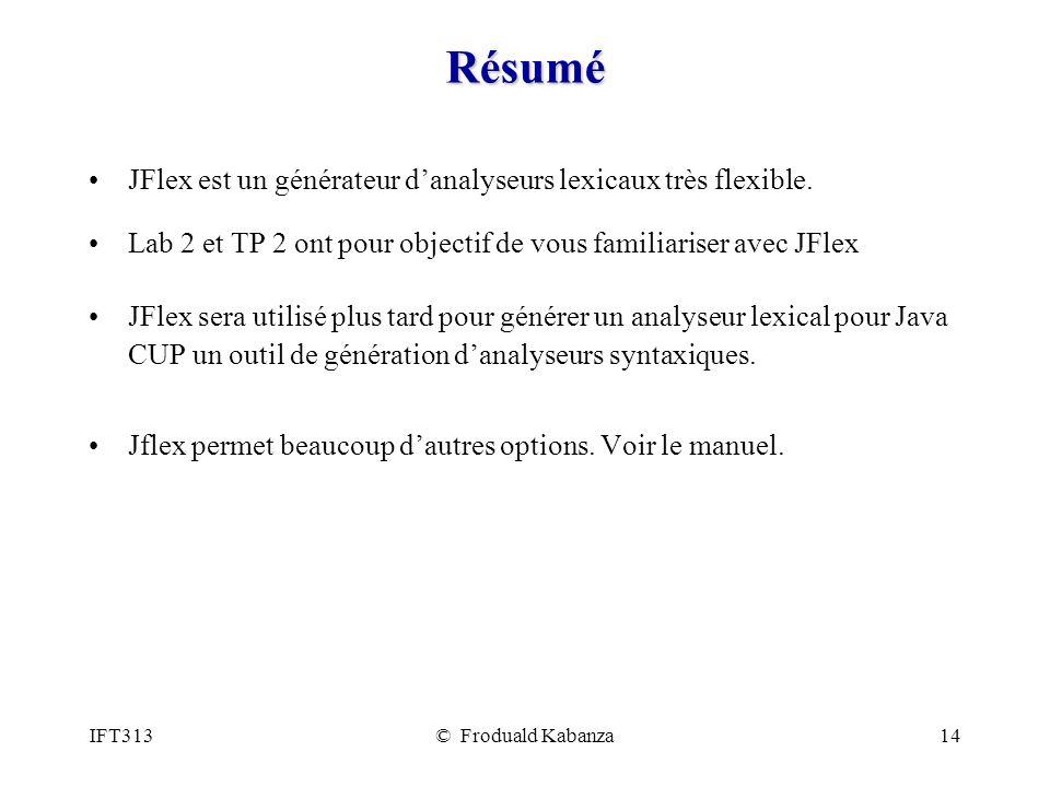 Résumé JFlex est un générateur d'analyseurs lexicaux très flexible.