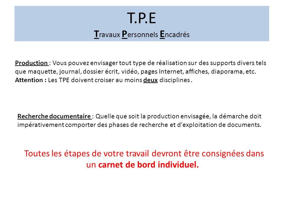 T.P.E Travaux Personnels Encadrés