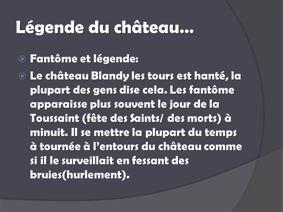 Légende du château… Fantôme et légende: