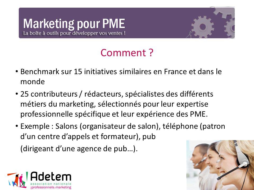 Comment Benchmark sur 15 initiatives similaires en France et dans le monde.