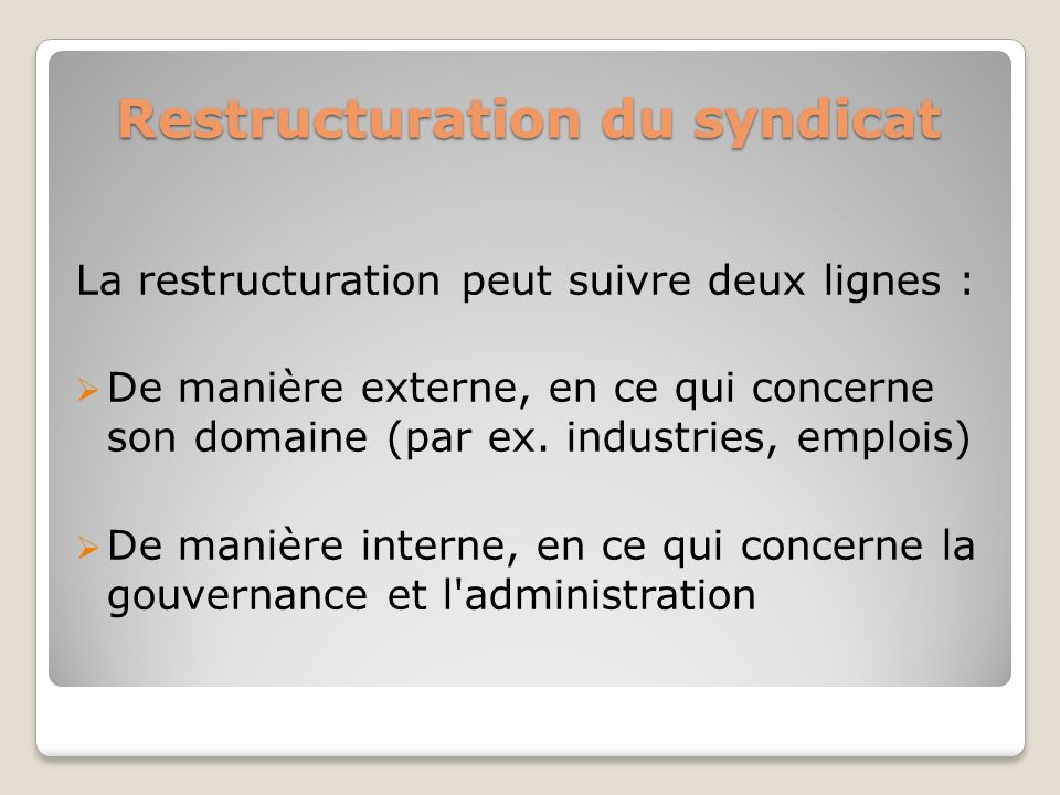 Restructuration du syndicat