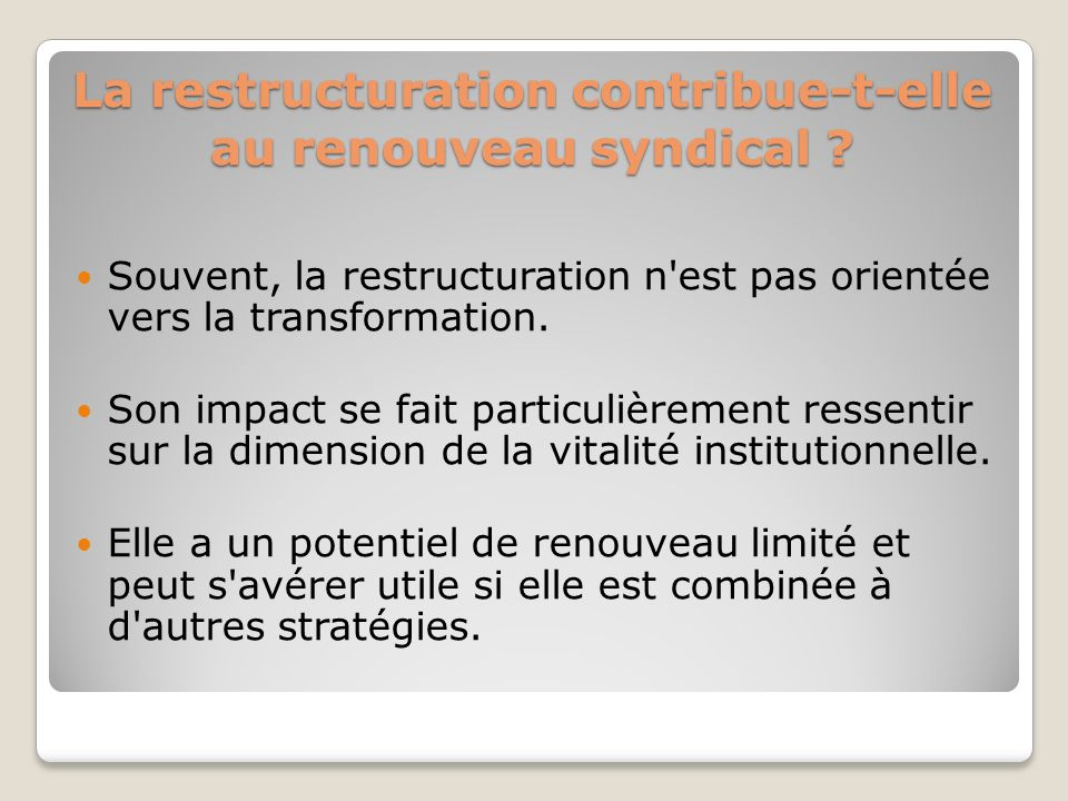 La restructuration contribue-t-elle au renouveau syndical