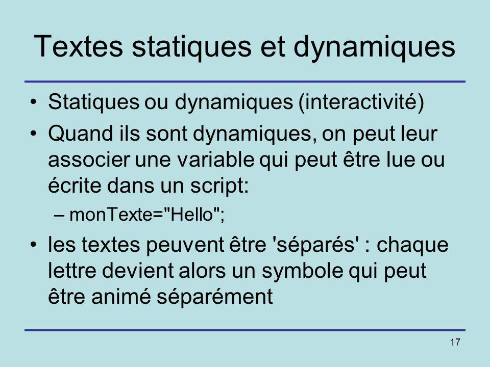Textes statiques et dynamiques