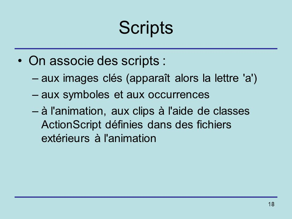 Scripts On associe des scripts :
