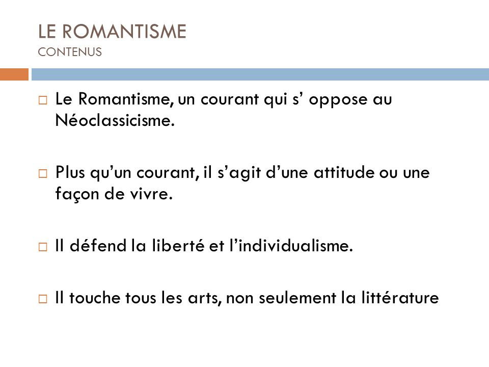LE ROMANTISME CONTENUS
