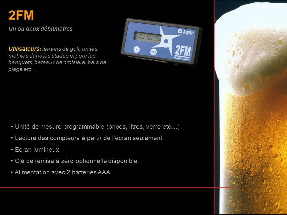 2FM Unité de mesure programmable (onces, litres, verre etc…)
