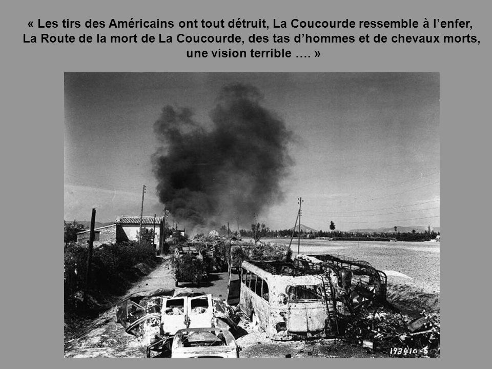 « Les tirs des Américains ont tout détruit, La Coucourde ressemble à l'enfer,