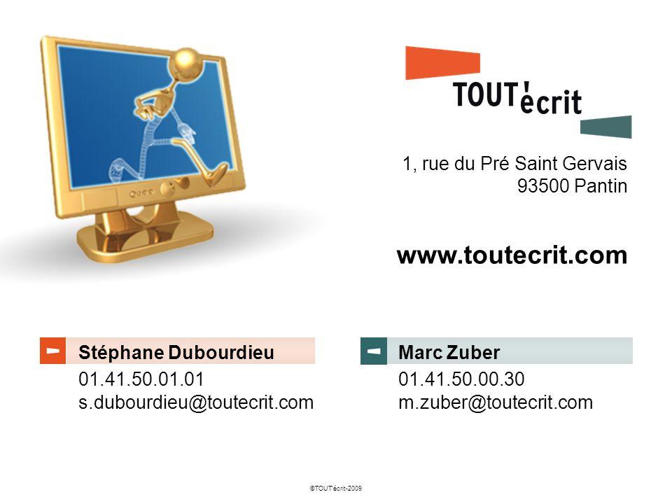 www.toutecrit.com 1, rue du Pré Saint Gervais 93500 Pantin