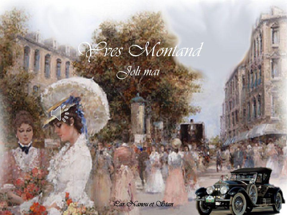 Yves Montand Joli mai Par Nanou et Stan