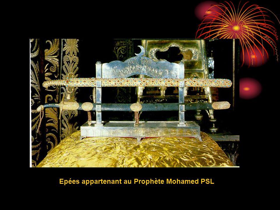 Epées appartenant au Prophète Mohamed PSL