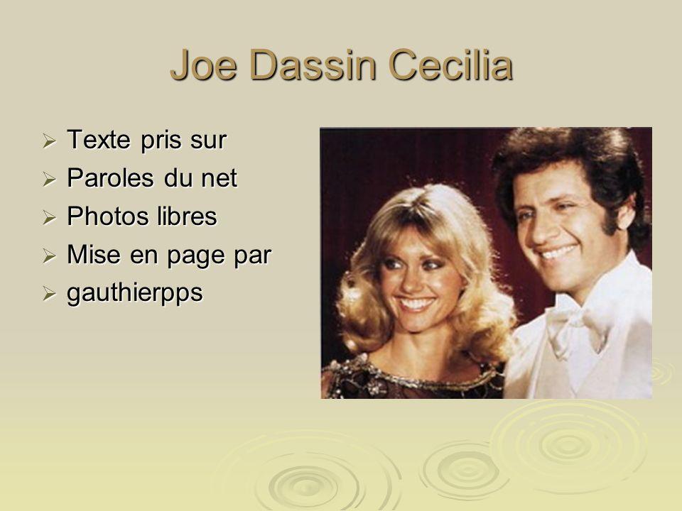 Joe Dassin Cecilia Texte pris sur Paroles du net Photos libres