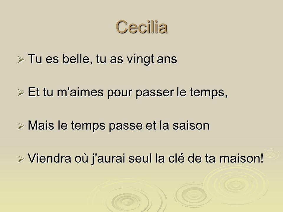 Cecilia Tu es belle, tu as vingt ans