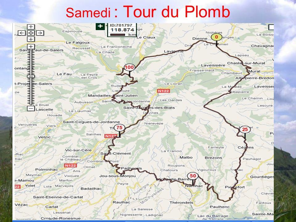Samedi : Tour du Plomb