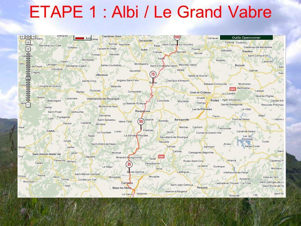 ETAPE 1 : Albi / Le Grand Vabre